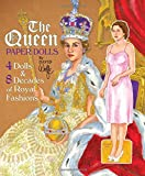 The Queen Paper Dolls: 4 Dolls & 8 Decades of Royal Fashions