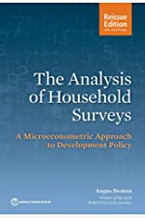 The Analysis of Household Surveys (Reissue Edition with a New Preface): A Microeconometric Approach to Development Policy Kindle Edition