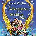 The Adventures of the Wishing-Chair: Book 1 Hörbuch von Enid Blyton Gesprochen von: Sarah Ovens