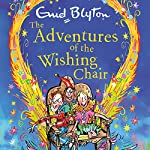 The Adventures of the Wishing-Chair: Book 1 | Enid Blyton