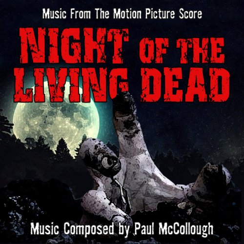 (Night of the Living Dead (Music from the 1990 Motion Picture)
