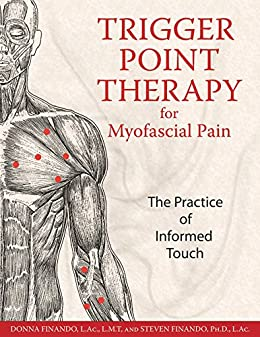 Trigger point therapy for myofascial pain the practice of informed trigger point therapy for myofascial pain the practice of informed touch by finando l fandeluxe Gallery