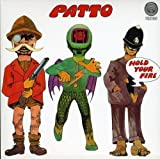 Hold Your Fire by PATTO (2004-10-12)