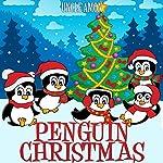 Penguin Christmas | Uncle Amon