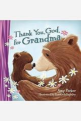 Thank You, God, for Grandma Board book