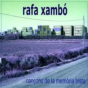 Cançons De La Memoria Trista