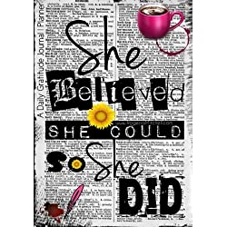 She Believed She Could So She Did - A Daily Gratitude Journal