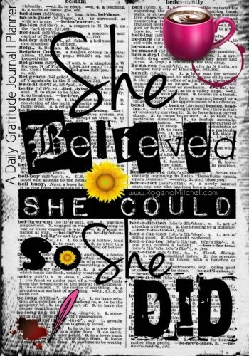 She Believed She Could So She Did - A Daily Gratitude Journal | Planner PDF