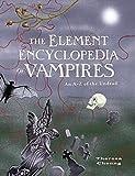 The Element Encyclopedia of Vampires