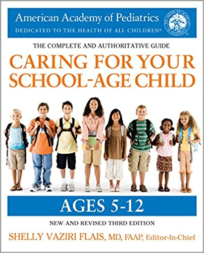 Amazon.com: Caring for Your School-Age Child, 3rd Edition ...