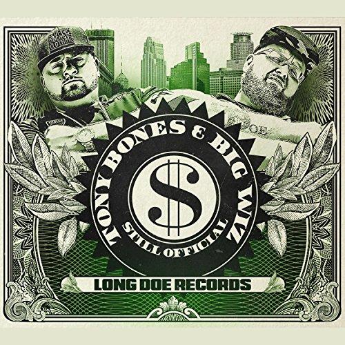 Tony Bones and Big Wiz-Still Official-CD-FLAC-2017-FATHEAD Download