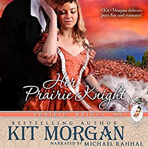Her Prairie Knight Audiobook