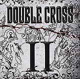 II by Double Cross