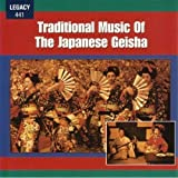 Traditional Music of Japanese Geisa / Various