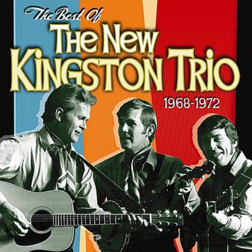 The Best of the New Kingston Trio