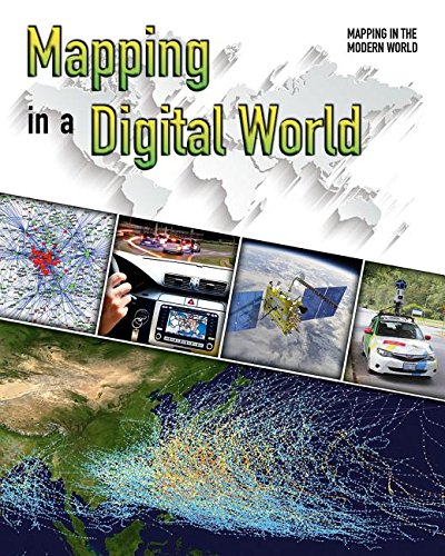 Mapping in a Digital World (Mapping in the Modern World) ebook