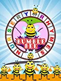Nursery Rhymes - Bumble Bee