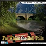 For Whom the Bell Tolls: Retro Audio (Dramatised): Retro Audio | Ernest Hemingway