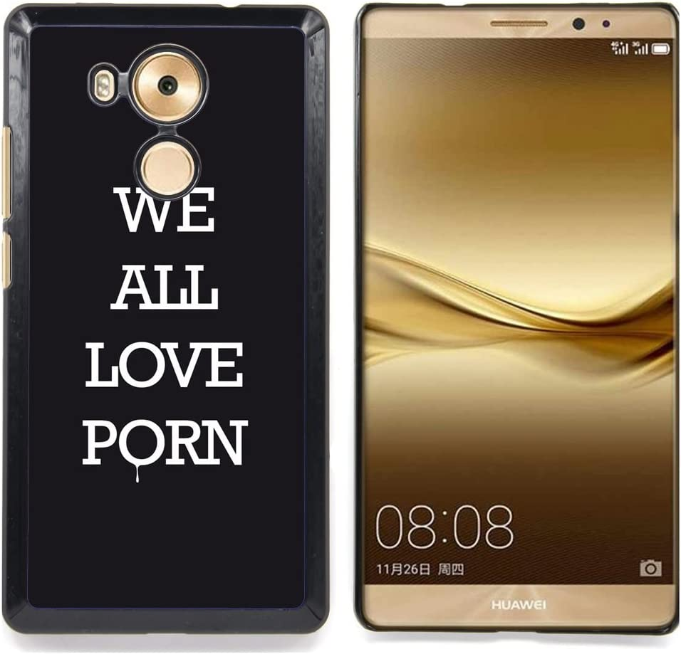 For Huawei Mate 8 - Love Porn Quote Sex Black Addiction /Modelo de ...