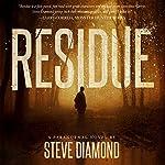 Residue: Jack Bishop, Book 1 | Steve Diamond