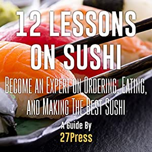 12 Lessons on Sushi Audiobook