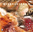 Allerleirauh. CD: Klassische Musik und Sprache (Klassische Musik und Sprache erzählen)