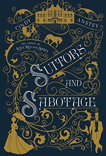[R.E.A.D] Suitors and Sabotage KINDLE