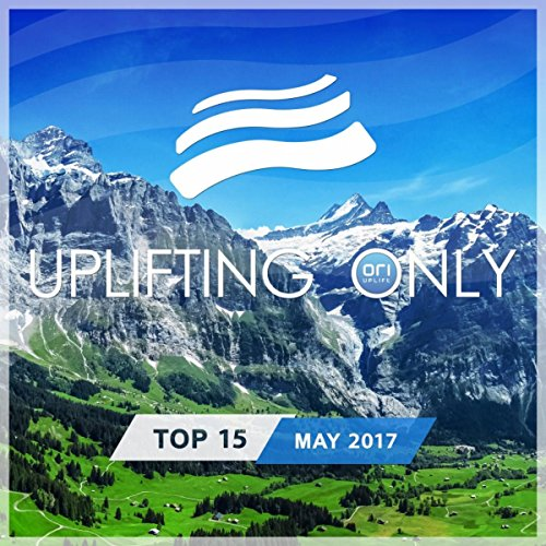 Various Artists - Uplifting Only Top 15: May 2017 (2017) [WEB FLAC] Download