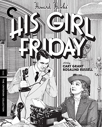 His Girl Friday (The Criterion Collection) [Blu-ray] (Friday Pre)