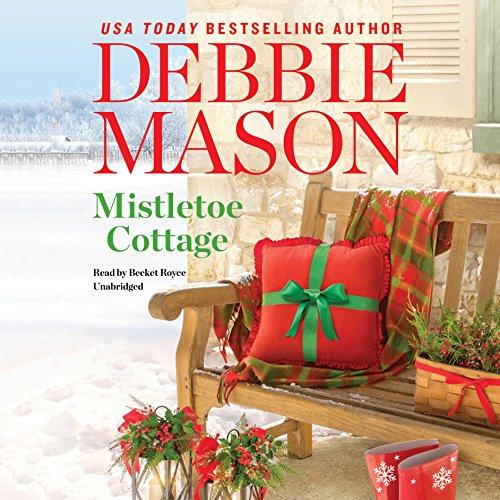 Mistletoe Cottage: Library Edition (Harmony Harbor) by Blackstone Pub