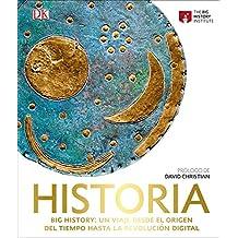 Historia. Big History: Un viaje desde el origen del tiempo hasta la revolución digital