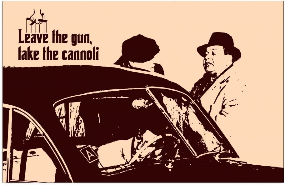 Amazon.com: Leave The Gun, Take The Cannoli - Classic Famous Quote ...