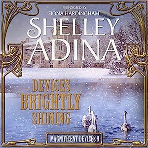 Devices Brightly Shining: A Steampunk Christmas Novella Hörbuch