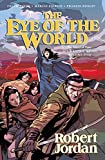 The Eye of the World: The Graphic Novel, Volume Five (Wheel of Time Other)