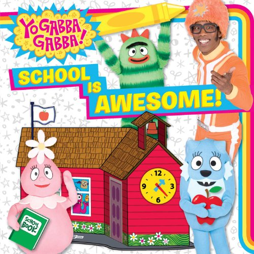 School Is Awesome! (Yo Gabba Gabba!)