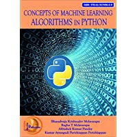 CONCEPTS OF MACHINE LEARNING ALGORITHMS IN PYTHON