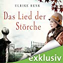 Das Lied der Störche Audiobook by Ulrike Renk Narrated by Yara Blümel