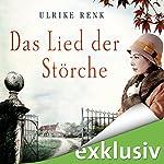Das Lied der Störche (Die Ostpreußen-Saga 1) | Ulrike Renk