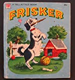 img - for FRISKER ( Whitman Tell a Tale ) dog book / textbook / text book