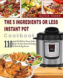 Instant pot cookbook the 5 ingredients or less instant pot cookbook instant pot cookbook the 5 ingredients or less instant pot cookbook 110 simple and forumfinder Image collections