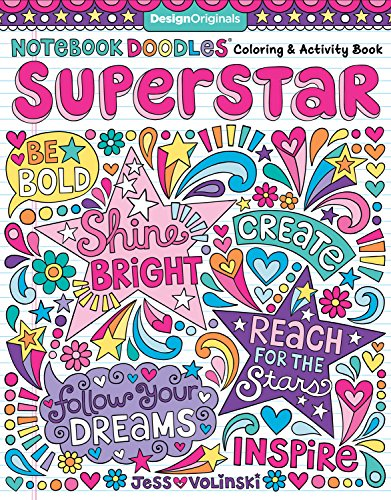 Notebook Doodles Superstar: Coloring & Activity Book (Design Originals) 32 Inspiring Designs; Beginner-Friendly Relaxing & Empowering Art Activities for Tweens, on Extra-Thick Perforated Pages