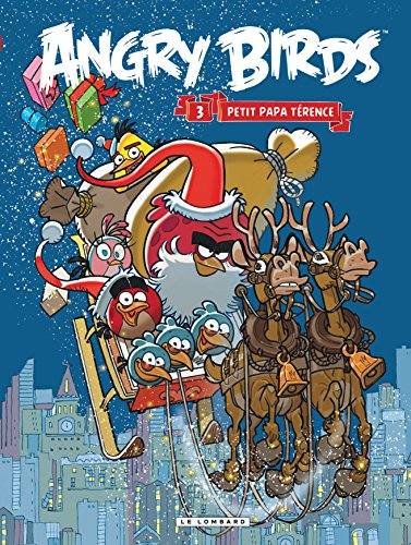 Angry Birds - tome 3 - Petit papa Térence