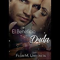 El beneficio de la duda (Spanish Edition)