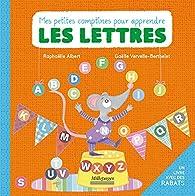 Petites Comptines pour Apprendre les Lettres (Mes) par Raphaëlle Albert