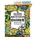 Multiplication Games - 180 Days of Math, Art & Logic Fun: Do It Yourself Homeschooling