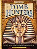 Tomb Hunters, Clive Gifford, 0762430184