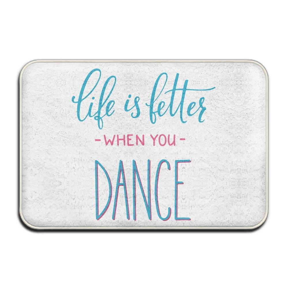 Life Is Better When You Dance Antiskid Front Door Mats Pet Feeding Mat