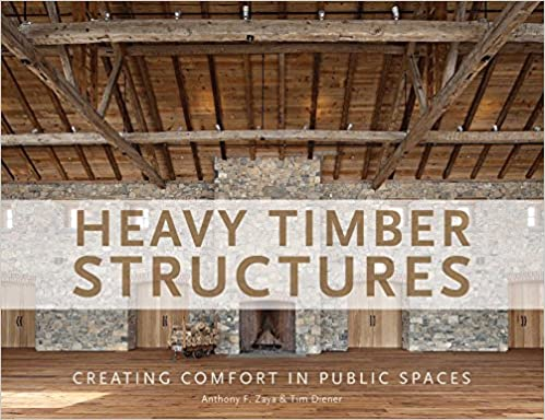Heavy Timber Structures: Creating Comfort in Public Spaces: Anthony ...