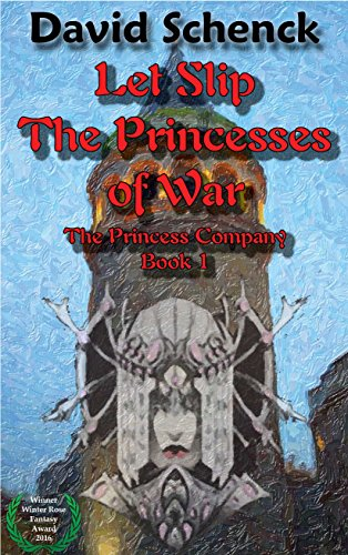 Amazon let slip the princesses of war the princess company let slip the princesses of war the princess company book 1 by schenck fandeluxe Images