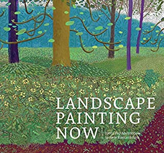 Book Cover: Landscape Painting Now: From Pop Abstraction to New Romanticism